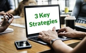 3 Key Strategies